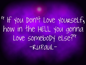 RuPaul Quote