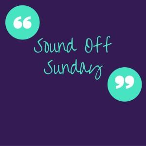 Sound Off Sunday