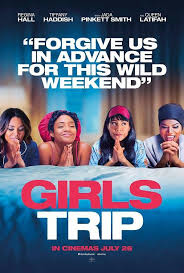 Girls Trip:  Big Fun, Big Laughs